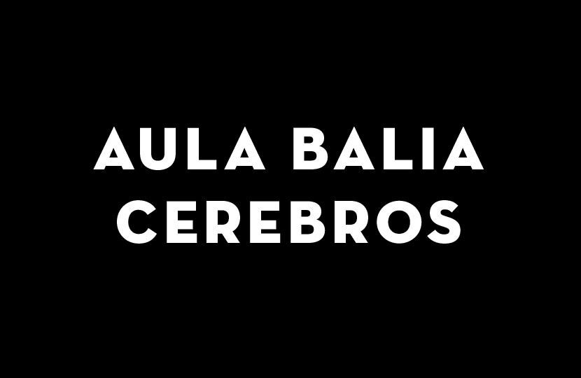 AULA BALIA CEREBROS