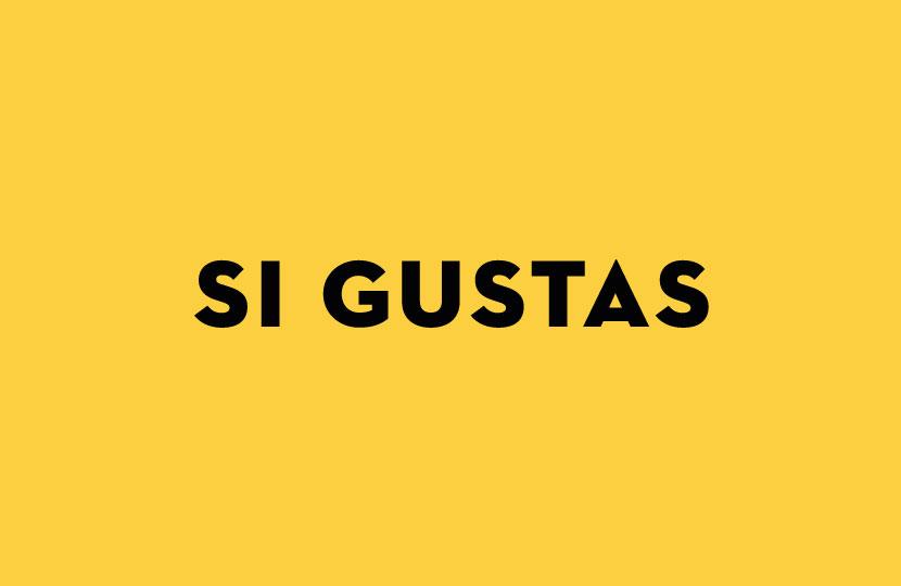 SI GUSTAS